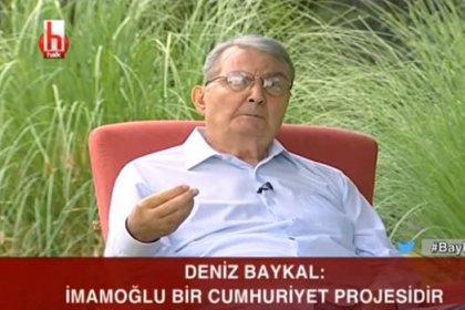 Deniz Baykal: İmamoğlu bir Cumhuriyet projesidir
