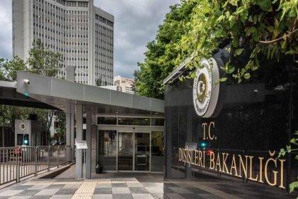 Dışişleri Bakanlığı: ABD güvenlik bürokrasisi, ülkemizle mevcut müttefik ilişkisine aykırı bir yaklaşım sergilemiştir
