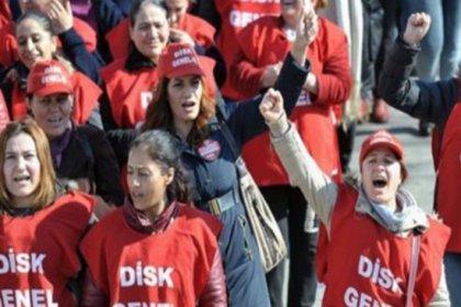DİSK: Ekonomik krize, ayrımcılığa, güvencesizliğe ve şiddete karşı kadınlar kazanacak!