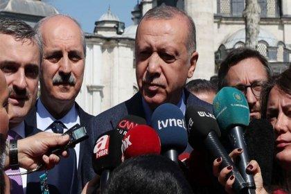 Erdoğan: İdlib'de gelişmelerde istediğimiz noktada değil