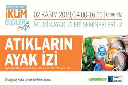 İklimin Ayak İzleri Seminerleri 2 Kasım'da Kozyatağı Kültür Merkezi'nde düzenlenecek