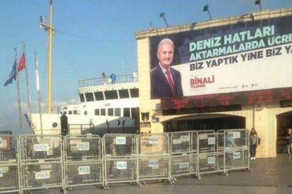 İlçe Seçim Kurulu, Binali Yıldırım'ın Kadıköy iskelesine asılan afişi için kaldırma kararı verdi