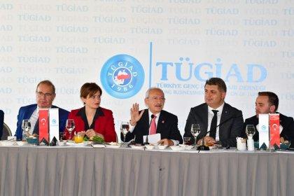 Kılıçdaroğlu, TÜGİAD Yönetim Kurulu ile bir araya geldi
