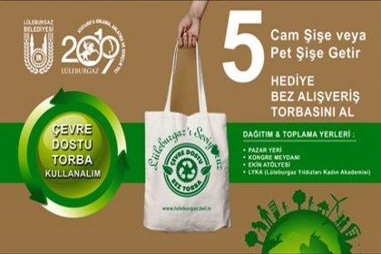 Lüleburgaz Belediyesi'nden '5 şişe getirene bez çanta' kampanyası