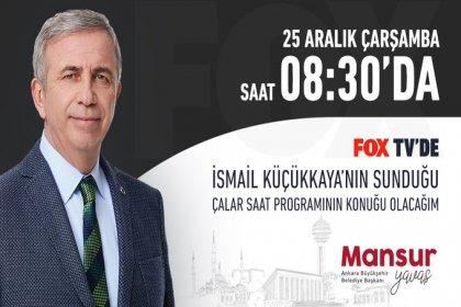 Mansur Yavaş, FOX TV'de İsmail Küçükkaya'ya konuk oluyor