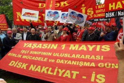 Nakliyat-İş: 1 Mayıs'ta Taksim Meydanı'na yürüyoruz