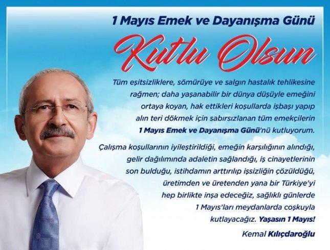 CHP Lideri Kemal Kılıçdaroğlu'nun 1 Mayıs mesajı