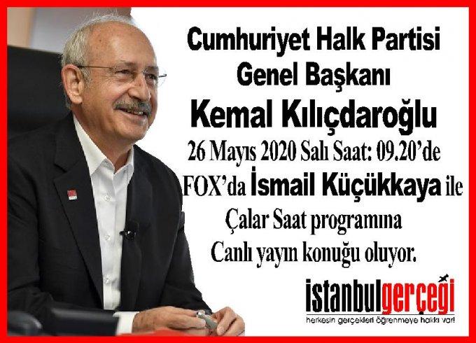 CHP Lideri Kılıçdaroğlu, Fox TV'de İsmail Küçükkaya ile Çalar Saat programına konuk oluyor