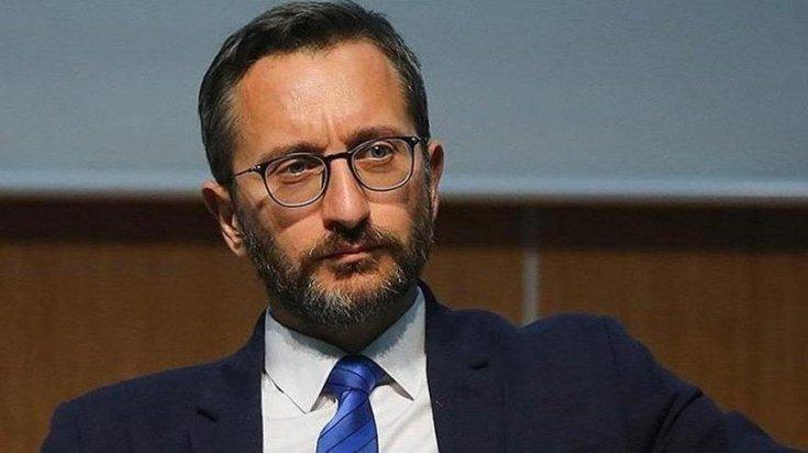 İletişim Başkanı Fahrettin Altun, 'CHP Genel Başkanı Kemal Kılıçdaroğlu, şahsımla ilgili asılsız değerlendirmelerde bulunmuştur'