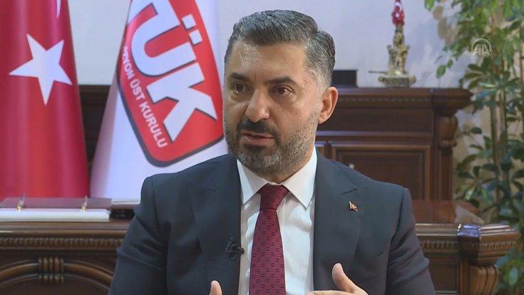 RTÜK Başkanı Şahin: Hakaret ve tehdit içeren paylaşımlar hakkında işlem başlatıldı