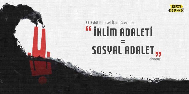 """Türkiye'de ki genç iklim aktivistlerini bir araya getiren Fridays for Future Türkiye 25 Eylül'de """"iklim adaleti sosyal adalettir"""" çağrısı yapacak"""
