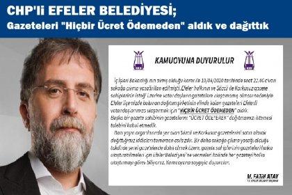 """Ahmet Hakan, """"ayrımcılık yapan CHP'li belediyeler ayıp ediyor demişti"""" Efeler Belediyesinden açıklama, """"Hiçbir ücret ödemeden"""" aldık dağıttık"""