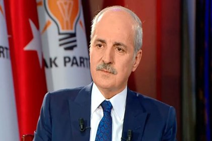 AKP'li Numan Kurtulmuş: Koronavirüs sonrası ekonomideki daralma süreci Türkiye'yi de etkileyecek