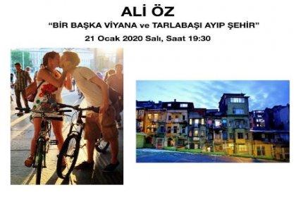 Ali Öz'den 'Bir Başka Viyana ve Tarlabaşı Ayıp Şehir' söyleşisi