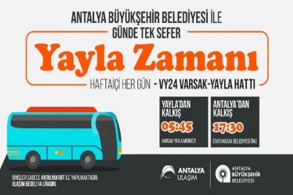 Antalya Büyükşehir Belediyesi, bunaltıcı sıcaklara karşı yayla seferleri düzenliyor