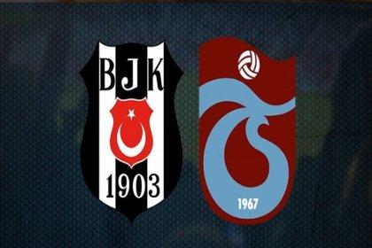 Beşiktaş, Trabzonspor'la bu akşam karşı karşıya geliyor
