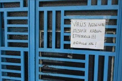 ''Binanın girişine 'koronavirüs nedeniyle misafir kabul etmiyoruz' yazdık, buna rağmen geliyorlar''