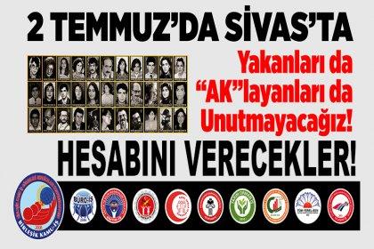 Birleşik Kamu İş: Sivas Katliamı'nda katledilen aydın ve cumhuriyetçi, yazar ve ozanlarımızı saygıyla anıyoruz