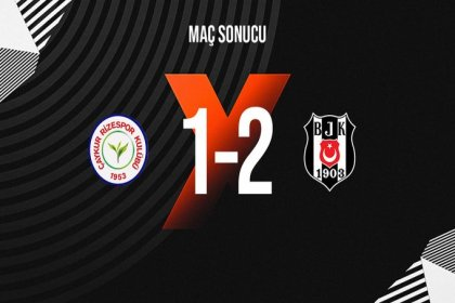 Çaykur Rizespor 1-2 Beşiktaş