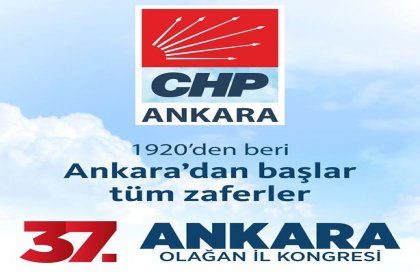 CHP Ankara il kongresi 16 Şubat'ta yapılıyor