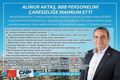 CHP Bursa İl Başkanı İsmet Karaca, BBB Başkanı Aktaş'a sordu; 2020 yılı içerisinde kaç BBB personeline, toplam kaç lira yemek parası tanımlandı, bu paranın yüzde kaçını kullanabildiler?
