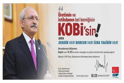 CHP Genel Başkanı Kemal Kılıçdaroğlu grup toplantısında KOBİ'lerin sorunlarını ve partisinin çözüm önerilerini açıklayacak; CHP grup toplantısı 13.30'da