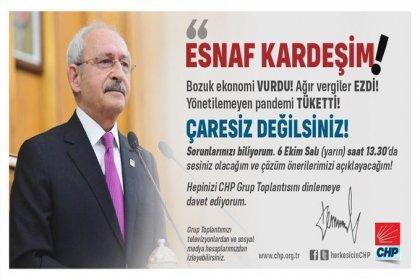 CHP Lideri Kılıçdaroğlu, 13.30'da TBMM Grup Toplantısında esnafın sorunlarını ve partisinin çözüm önerilerini açıklayacak