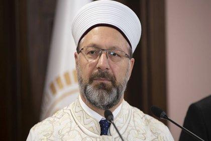 Diyanet İşleri Başkanı Erbaş: Salgın hastalıklara yakalanarak vefat etmiş olanlar hükmen şehit olarak kabul edilir