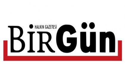 Evrensel'in ardından BirGün çalışanlarının basın kartları da iptal edildi!