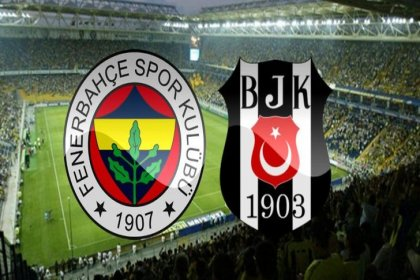 Fenerbahçe - Beşiktaş derbisi bugün 19.00'da