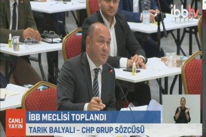 İBB CHP Sözcüsü Balyalı: İktidar cemaatlerle ilişkiler konusunda akıllanmamış