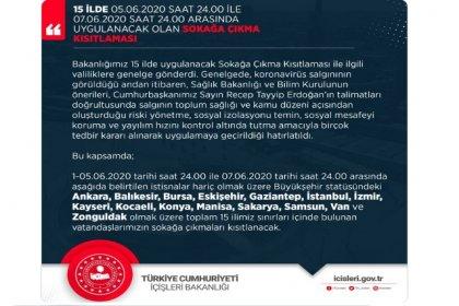 İçişleri Bakanlığı açıkladı; 5-7 Haziranda 15 ilde sokağa çıkma yasağı ilan edildi
