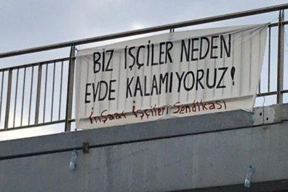 İstanbul'da inşaat işçilerine 'taahhütname' imzalatıldı: 'Çalışırken koronavirüs kaparsam tüm sorumluluk bana aittir'