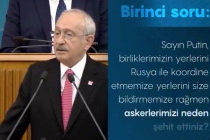Kılıçdaroğlu'ndan Putin'e sorulacak 4 soru