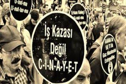 Mayıs ayında 156 işçi iş cinayetinde yaşamını yitirdi