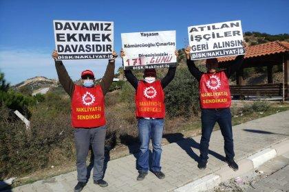 Milas'ta işten çıkarılan nakliyat işçilerinin direnişi 171. gününde
