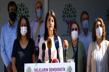 Pervin Buldan'dan AKP'ye: Zulmettiğiniz bütün kesimler hesabını seçim sandıklarında mutlaka soracaktır