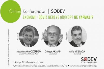 SODEV'den konferans daveti: 'Ekonomi – Döviz Nereye Gidiyor? Ne Yapmalı?'