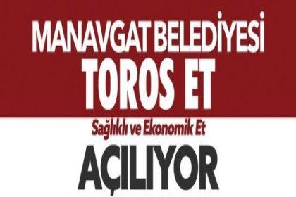'Toros Et-Süt Tanzim Satış Mağazası' Manavgat'ta açılıyor