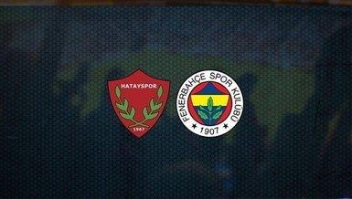 Fenerbahçe, Hatayspor maçının ilk 11'i belli oldu