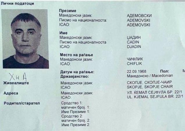 Sedat Peker'in Makedonya'da sahte evrakla ikamet ettiği ortaya çıktı: Djadin Ademovski adını kullanıyormuş