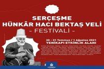 İBB'den 'Serçeşme Hünkâr Hacı Bektaş Veli Festivali'