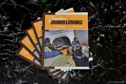Ankara Halk Ekmek Fabrikası'ndan 'Geleneksel Ekmeklerimiz' kitabı