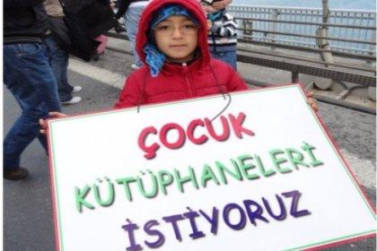 9 yılda İstanbul'da 4 çocuk kütüphanesi kapandı, birisi de bugünlerde kapatılacak