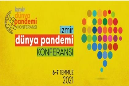 Dünya Pandemi Konferansı 6 Temmuz'da başlıyor