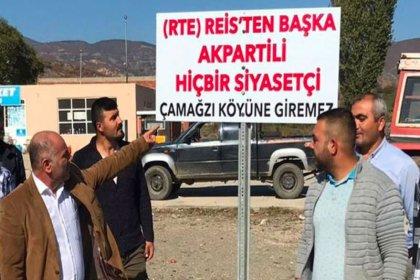 Hizmet alamayan köylüler 'AKP'li giremez' tabelası astı