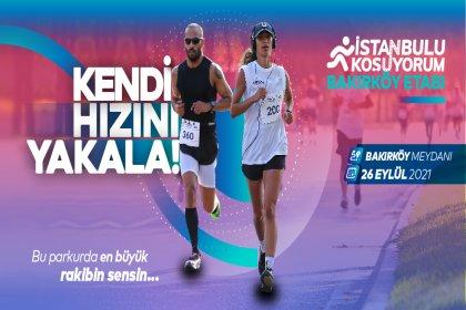 'İstanbul'u Koşuyorum' etkinliği 26 Eylül'de Bakırköy etabıyla devam edecek