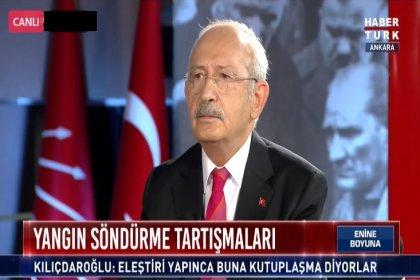 Kılıçdaroğlu, 'Orman Bakanının ormanlardan haberi yok'