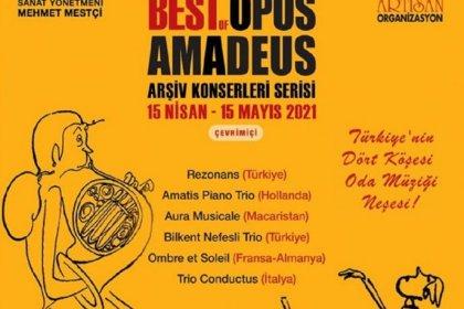 Opus Amadeus Oda Müziği Festivali çevrimiçi konserlerle devam ediyor