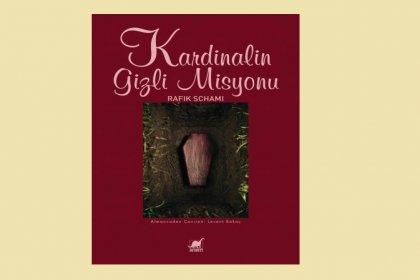 Rafik Schami'nin yeni romanı Kardinalin Gizli Misyonu kitapçılarda